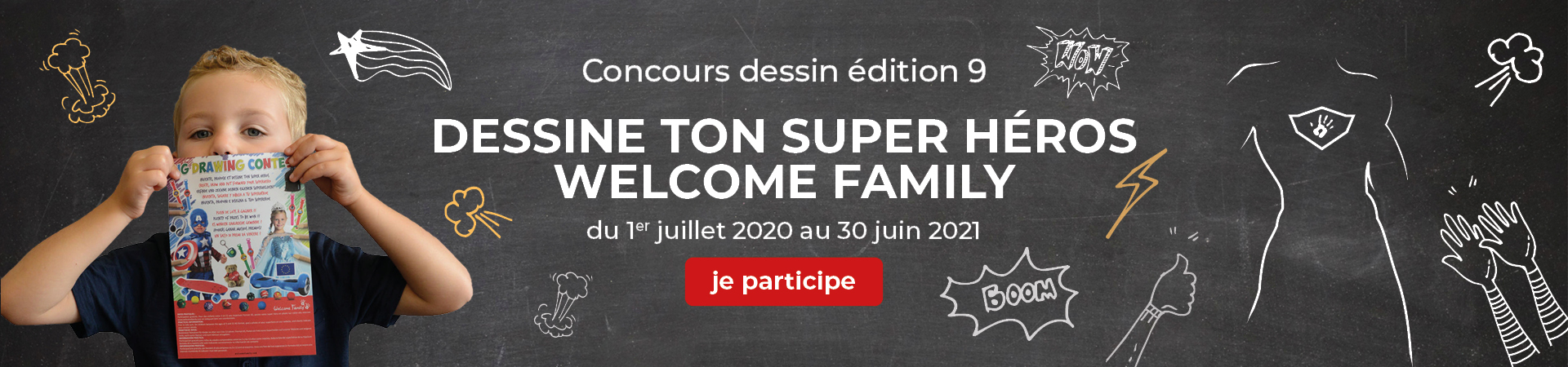 Concours dessin Welcome Family édition 9