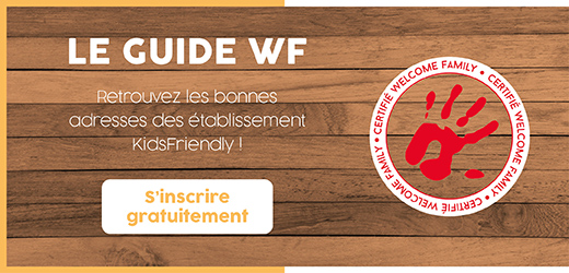 Guide de bonnes adresses d'établissements KidsFriendly