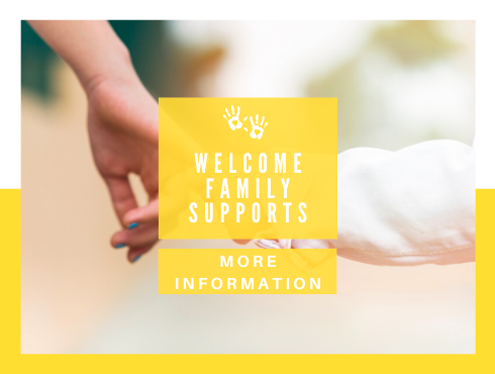 Welcome Family supports